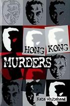 Hong Kong Murders Whitehead, Kate image 2