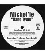 MICHEL'LE HANG TYME vinyl record [Vinyl] Michelle - $7.20