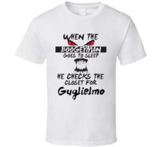 When The Boogeyman Goes To Sleep He Checks His Closet for Guglielmo Funn... - $18.99