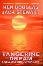 Tangerine Dream...Authors: Ken Douglas, Jack Stewart (used paperback) - $8.00