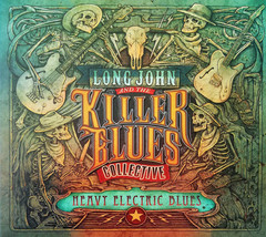 Long John And The Killer Blues Collective – Heavy Electric Blues CD - $19.99