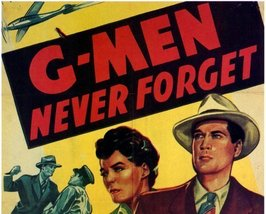 G-MEN NEVER FORGET, 12 CHAPTER SERIAL, 1948 - $19.99