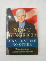 NEWT GINGRICH signed HC Book - A Nation Like No Other - Autograph W/ CAL... - $98.95