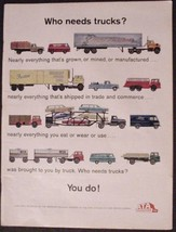 "1965 Ford Trucking ATA American Trucking Ind ""Who needs trucks?"" print Ad - $7.99"