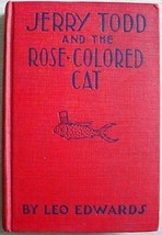 1930's JERRY TODD AND THE ROSE-COLORED CAT Leo Edwards  - $12.00