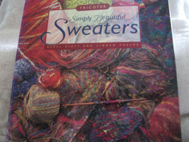 Simply Beautiful Knitted Sweaters Book - $12.00
