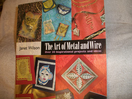 Art of Metal and Wire Book - $7.00