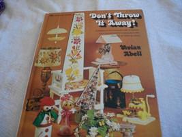 Don't Throw It Away Craft Book - $6.00