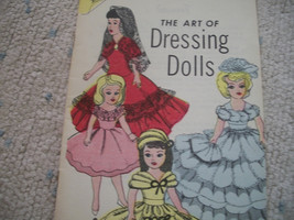 The Art Of Dressing Dolls - $10.00