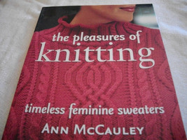 The Pleasures of Knitting  - $20.00