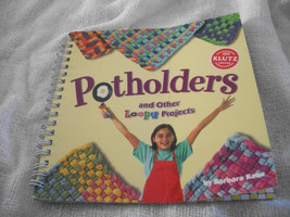 Potholders and Other Loopy Projects - $10.00