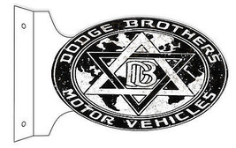 "Aged Reproduction Dodge Brothers Double Sided Flange Sign 12""X18"" - $50.49"