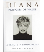 Diana Princess of Wales: A Tribute in Photographs, by O'Mara, Michael - $22.99