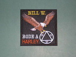 BIKER PATCH BILL W RODE a MOTORCYCLE AA A.A. CHOOSE COLORS Alcoholics An... - $13.95