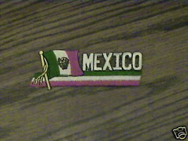 100% EMBROIDERED MEXICO  RARE COLLECTABLE FLAG  PATCH - $14.25