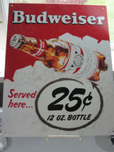 Budweiser tin sign, Anheuser-Busch, 25 cent, 2001 wall hanging - $19.00