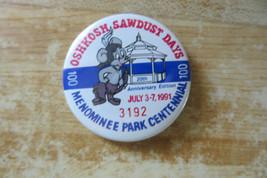 Oshkosh Sawdust Days,1991,menominee park centennial 20th anniversary edi... - $14.85