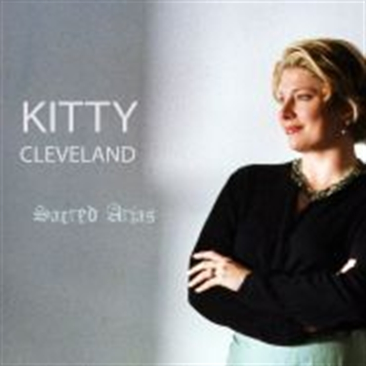 Sacred arias by kitty cleveland