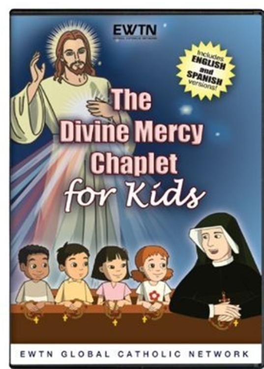 The divine mercy chaplet for kids   ewtn  dvd