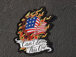 CAN'T BURN THIS ONE! PATCH - $23.00