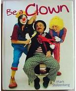 BE A CLOWN ! for circus theatre party event Stolzenberg - $16.00