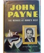 Mystery Adventure THE MENACE AT HAWK'S NEST hc/dj 1943 - $15.00