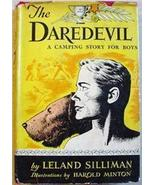 THE DAREDEVIL A Camping Story for Boys LELAND SILLIMAN - $14.00