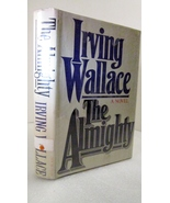 The Almighty 1982 Irving Wallace, Suspense Novel - $4.00