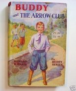 Buddy THE ARROW CLUB Howard R Garis HCDJ copyright 1937 - $10.00