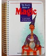 THE KLUTZ BOOK OF MAGIC (props not included) amaze 'em - $7.99