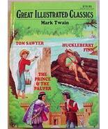 GREAT ILLUSTRATED CLASSICS 3 in 1 Mark Twain - $5.99