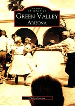 Green Valley, Arizona by Philip Goorian  SIGNED Images of America Series... - $13.00