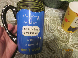 """I'M GOING TO START THINKING POSITIVE BUT..."" 16 OZ PLUS/ MUG/CUP/ BY GANZ - $12.86"