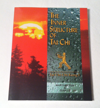 SC book The Inner Structure Of Tai Chi by Mantak Chia and Juan Li 1996 - $3.00