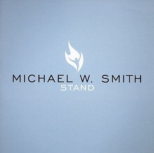 Stand by michael w smith