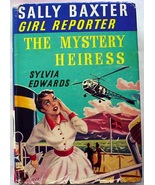 Sally Baxter Girl Reporter no.2 The Mystery Heiress Sylvia Edwards Great... - $24.00