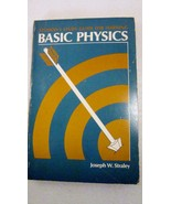 Student's Study Guide Basic Physics 1974 Joseph W Straley - $3.00