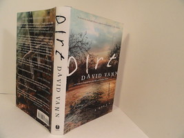 DIRT by David Vann First Edition Book HC / DJ H... - $8.52