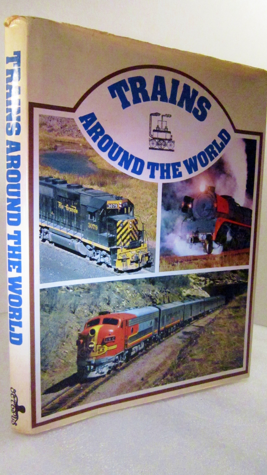 Trains Around the World 1973 Pictorial History of Trains