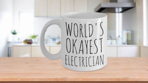 Primary image for World's Okayest Electrician Mug Funny Christmas Gift Idea Coffee Cup