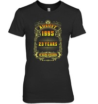 23th Birthday T Shirt August 1995 23 Years Old Gift Shirt - $19.99+