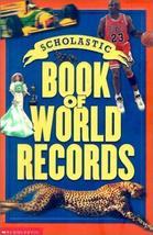 Scholastic Book of World Records Morse, Jenifer - $11.08