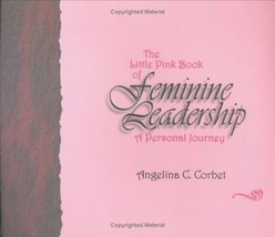 The Little Pink Book of Feminine Leadership: A Personal Journey [Hardcov... - $5.80