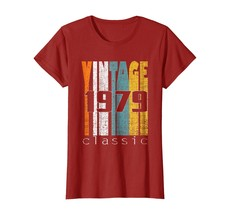 Uncle Shirts -   Vintage Classic 1979 Shirt 39th Birthday Gifts 39 Years... - $19.95+