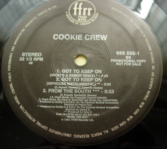 Cookie Crew - Got to Keep On  FFRR 886 595-1  PROMO COPY