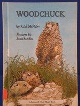 Woodchuck [Hardcover] McNulty, Faith and Sandin, Joan - $3.47