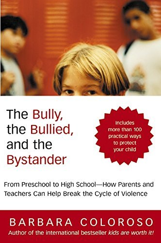 Primary image for Bully, the Bullied, and the Bystander, The Coloroso, Barbara