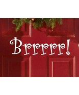 "Brrrr! Christmas Xmas Seasonal Decor Vinyl Wall Quote Sticker Decal 3.5""... - $8.99"
