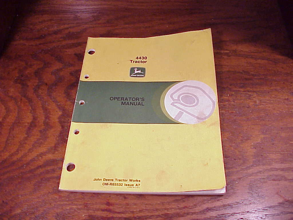 John Deere 4430 Tractor Operator's Manual, no OM-R65532, Issue A7,  Instruction