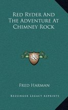 Red Ryder And The Adventure At Chimney Rock [Hardcover] Harman, Fred